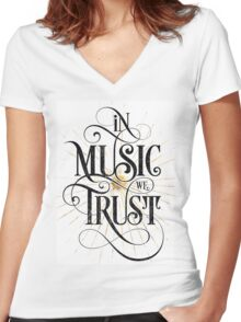In Music We Trust {Distressed Version} Women's Fitted V-Neck T-Shirt