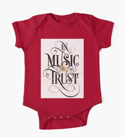 In Music We Trust {Distressed Version} One Piece - Short Sleeve