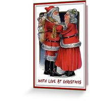 With Love At Christmas From Mr and Mrs Claus Greeting Card