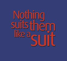 Nothing suits ... like a suit Womens Fitted T-Shirt