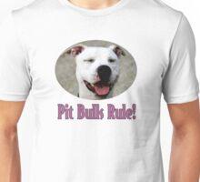 Pit Bulls Rule! Unisex T-Shirt