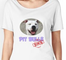 Pit Bulls Rock Women's Relaxed Fit T-Shirt