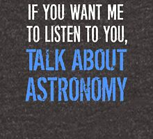 Funny Talk About Astronomy T-Shirt