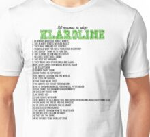 30 reasons to ship Klaroline Unisex T-Shirt