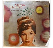 Exotic Sounds From The Silver Screen, Martin Denny Poster