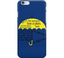 the right place at the right time iPhone Case/Skin