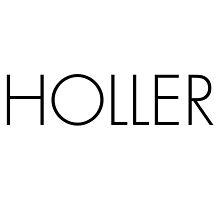 Holler by ARTP0P