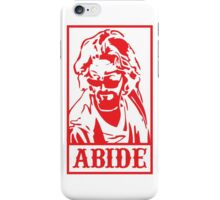 Abide, The Big Lebowski iPhone Case/Skin