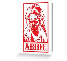 Abide, The Big Lebowski Greeting Card
