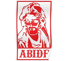 Abide, The Big Lebowski Poster