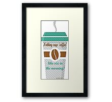 GILMORE GIRLS-coffee addicted Framed Print