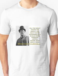All The Great Things Are Simple - Churchill T-Shirt