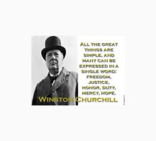 All The Great Things Are Simple - Churchill Unisex T-Shirt