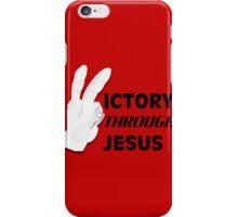 Victory through Jesus iPhone Case/Skin