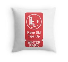 Ski Tips Up! It's time to ski!  Winter Park! Throw Pillow