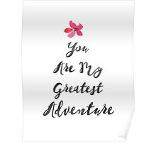 Nursery Quote You Are My Greatest Adventure Inspirational Print Adventure Art Print Calligraphy Print Tribal Art Poster