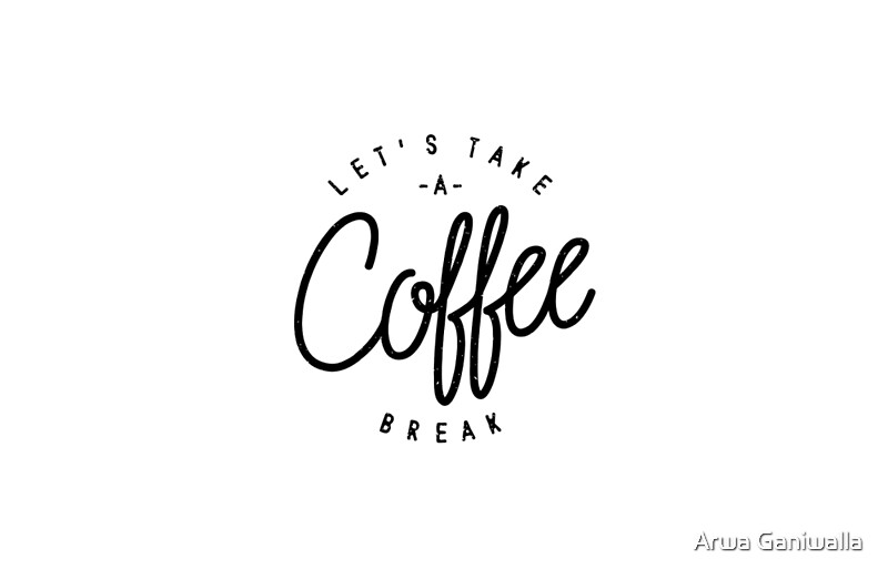 Quot Let S Take A Coffee Break Quot Laptop Skins By Arwa Tayebjee