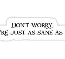 Luna Lovegood quote Sticker