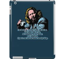 The Big lebowski and the philosophy 2 iPad Case/Skin