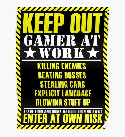 Gamer at work Poster