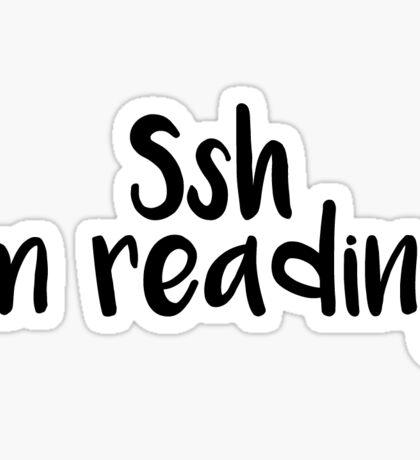 Ssh I'm Reading Sticker