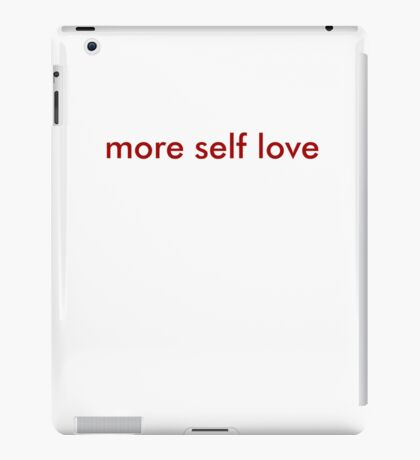 more self love minimal iPad Case/Skin