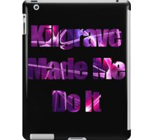 Kilgrave Made Me Do It - text black iPad Case/Skin