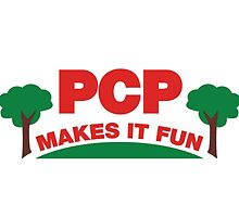 PCP Makes It Fun Leslie Knope Funny Design by SailorMeg