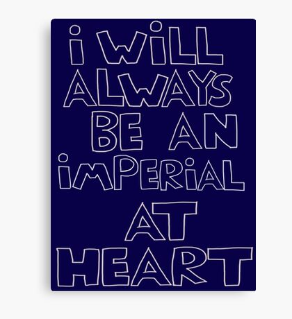 I'm an Imperial Canvas Print