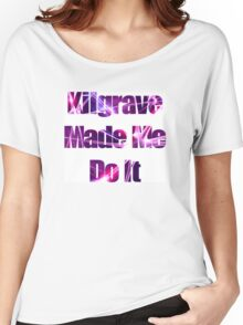Kilgrave Made Me Do It - text white Women's Relaxed Fit T-Shirt