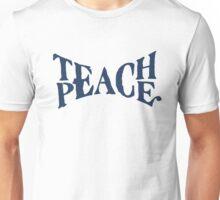 Teach Peace Unisex T-Shirt