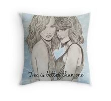 Taylor Swift and Karlie Kloss - Two is better than one Throw Pillow