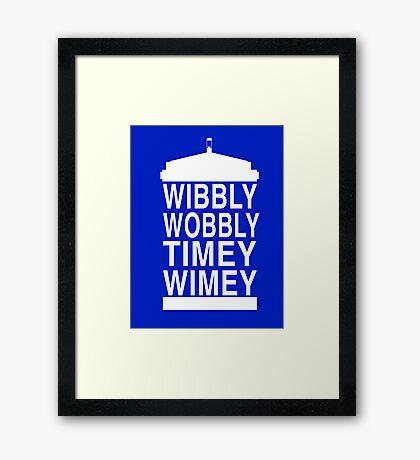 Wibbly Wobbly Timey Wimey - Doctor Who Framed Print