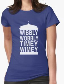 Wibbly Wobbly Timey Wimey - Doctor Who Womens Fitted T-Shirt