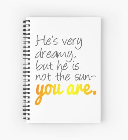 Grey's Anatomy: He is Not the Sun- You Are Spiral Notebook