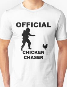 Chicken Chasher Unisex T-Shirt