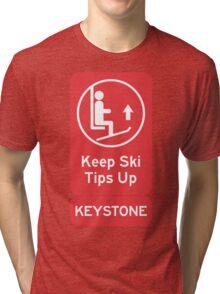 Ski Tips Up! It's time to ski! Keystone! Tri-blend T-Shirt