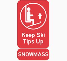 Ski Tips Up! It's time to ski! Snowmass! T-Shirt