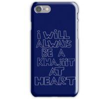 I'm a Khajiit iPhone Case/Skin