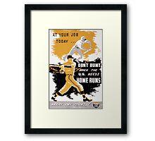 Vintage World War II Don't Bunt Baseball Framed Print