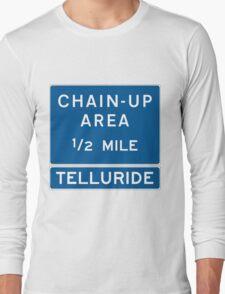 Chain Up! - Telluride Long Sleeve T-Shirt