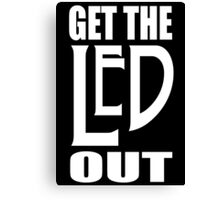 Get the LED out Canvas Print