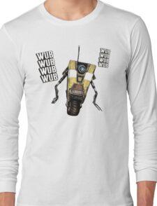 Borderlands Claptrap, wub, wub, wub! ;) Long Sleeve T-Shirt