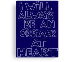 I'm an Orsimer Canvas Print