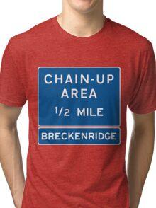 Chain Up! - Breckenridge Tri-blend T-Shirt