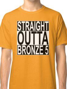 Straight Outta Bronze 5 Classic T-Shirt