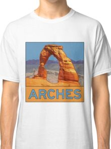 Arches National Park - Delicate Arch - Moab Utah Classic T-Shirt