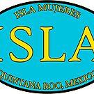 ISLA - Isla Mujeres, Quintana Roo - Oval by IntWanderer