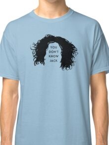 You don't know Jack Classic T-Shirt