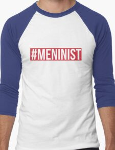 The Cheapest #Meninist Shirt Money Can Buy Men's Baseball ¾ T-Shirt